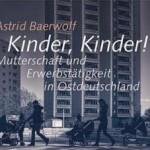 <b>Buchtipp</b><br>Vereinbarkeit in Ostdeutschland