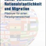 <b>Buchtipp</b><br>Zwischen Nationalstaatlichkeit und Migration