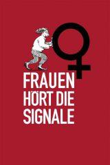 Cartoon/ Frauen hoert die Signale/ Cover