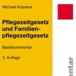 Familien-und Pflegezeitgesetz